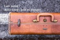 Auto-stop : joie et danger